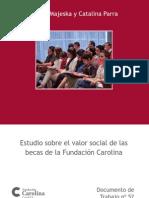 Estudio sobre el valor social de las becas de la Fundación Carolina