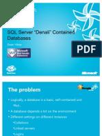 """[Dean Vitner] SQL Server """"Denali"""" Contained Databases"""