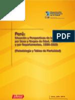 Peru - Situacion y Perspectiva de Mortal Id Ad Por Sexo y Grupos de Edad