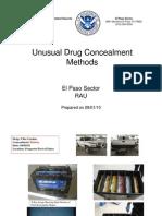 Unusual Drug Concealment Methods