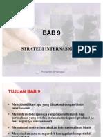 BAB 9 Strategi Internasional