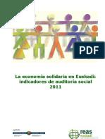 La economía solidaria en Euskadi. Indicadores de auditoría social 2011