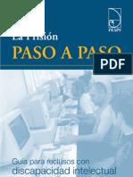 La Prisión Paso a Paso. Guía para Reclusos con Discapacidad Intelectual