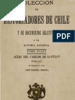 Colección de historiadores de Chile y documentos relativos a la historia nacional. T.XXXIX. Actas del Cabildo de Santiago T.XIX. 1910