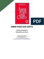 Amar Pode Dar Certo - Roberto Shinyashiki