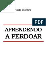 Aprendendo a Perdoar - Túlio Moreira
