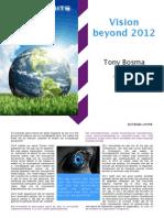 Vision Beyond 2012