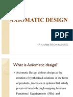 8. Axiomatic Design - ANUDEEP