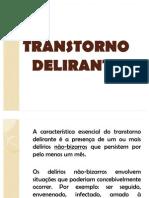TRANSTORNO DELIRANTE - trabalho