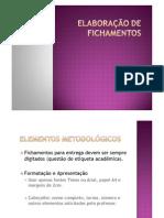 Elaboração de Fichamentos - Filosofia - (Professora Vitoria) 1ª série