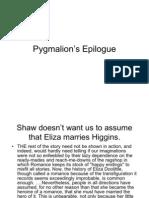 Pygmalion's Epilogue