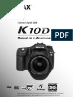 PENTAX K10D (Castellano y Con Mar Cad Ores)