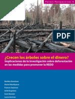Crecen los arboles sobre el dinero implicaciones de la investigación sobre deforestación en las medidas para promover la REDD