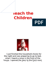Teach the Children