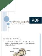FRATURAS DE QUADRIL