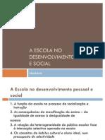 A Escola No to Pessoal e Social[1]