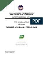 05 Pro-Forma WAJ3107 Seni Dalam Pendidikan