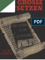Ludendorff, Erich u. Mathilde - Das große Entsetzen, die Bibel nicht Gottes Wort, Ludendorffs Verlag
