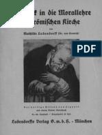 Ludendorff, Mathilde - Ein Blick in die Morallehre der römischen Kirche, Ludendorffs Verlag