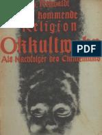 Rehwaldt, Hermann - Die kommende Religion - Okkultwahn als Nachfolger des Christentums, Ludendorff, Bohlinger, Verlag für ganzheitliche Forschung - Archiv Edition
