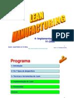 Lean Manufacturing - 4-Implementação
