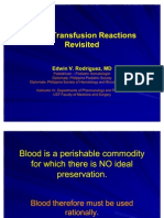 Blood Transfusion Reactions Revisited Dr. Edwin Rodriguez