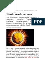 2012 - Fim Do Mundo - Alto Paraiso - Brasil