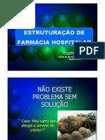 Estruturação e reestruturação de Farmácia Hospitalar