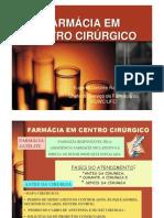 Farmácia em Centro Cirúrgico