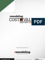 """Los Angeles California """"Cost Versus Value Report"""""""