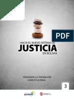 Hacia el Nuevo Sistema de Justicia en Bolivia