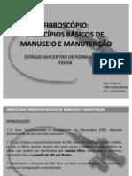 Fibroscópio principios básicos de manuseio e manutenção
