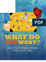 What Do You Want Designing a Plan for Your Life