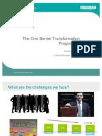 The One Barnet Transformation Programme Presentation 29 Nov 11