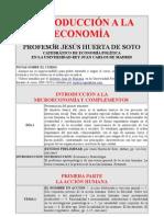 Introduccion a La Economia Por El Profesor Huerta de Soto. Programa