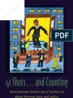 41 shots...and counting-what Amadou Diallo's story teaches us about policing, race and justice