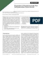 Mahavir Prashad- Approaches to the Preparation of Enantiomerically Pure (2R,2'R)-(+)-threo-Methylphenidate Hydrochloride