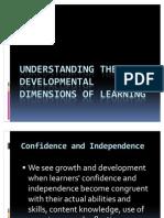 Understanding the Developmental Dimensions of Learning