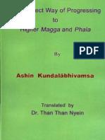 The Correct Way Of Progressing To Higher Magga And Phala
