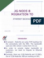3G Node-B - Ethernet Backhaul