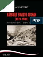 Ion Xenofontov Razboiul Sovieto Afgan. Studiu de istorie verbala. Perceptii. Documente