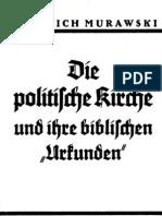Murawski, Dr. Friedrich - Die politische Kirche und ihre biblischen Urkunden, Theodor Fritsch Verlag