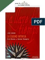 Alonso Ana - La Llave Del Tiempo 03 - La Ciudad Infinita