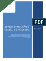 ADM da produção e gestão de projetos
