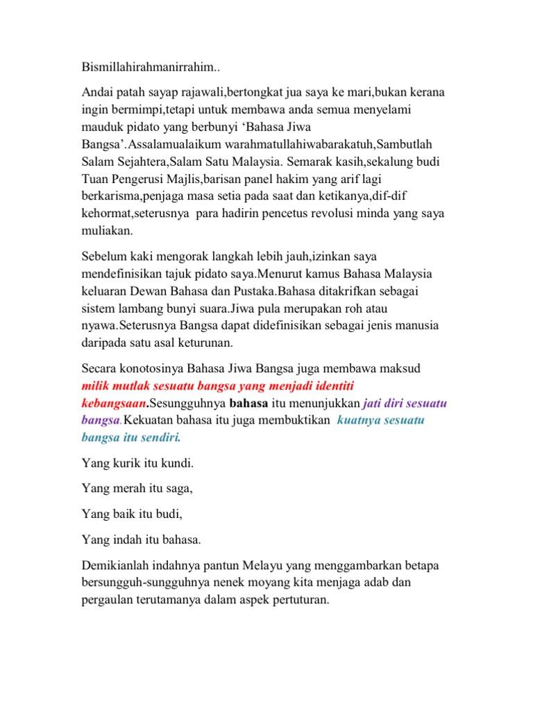 Teks Pidato Bahasa Jiwa Bangsa 2