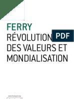 Révolution des valeurs et mondialisation - Luc Ferry