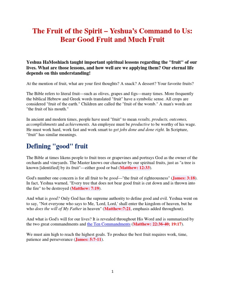 01-The Fruit of the Spirit Yeshuas Command to Us Bear Good Fruit and