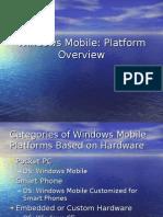 Windows Mobile Platform Overview