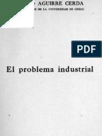 El Problema Industrial. (1933)