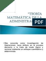 TeorÍa MatemÁtica de La AdministraciÓn